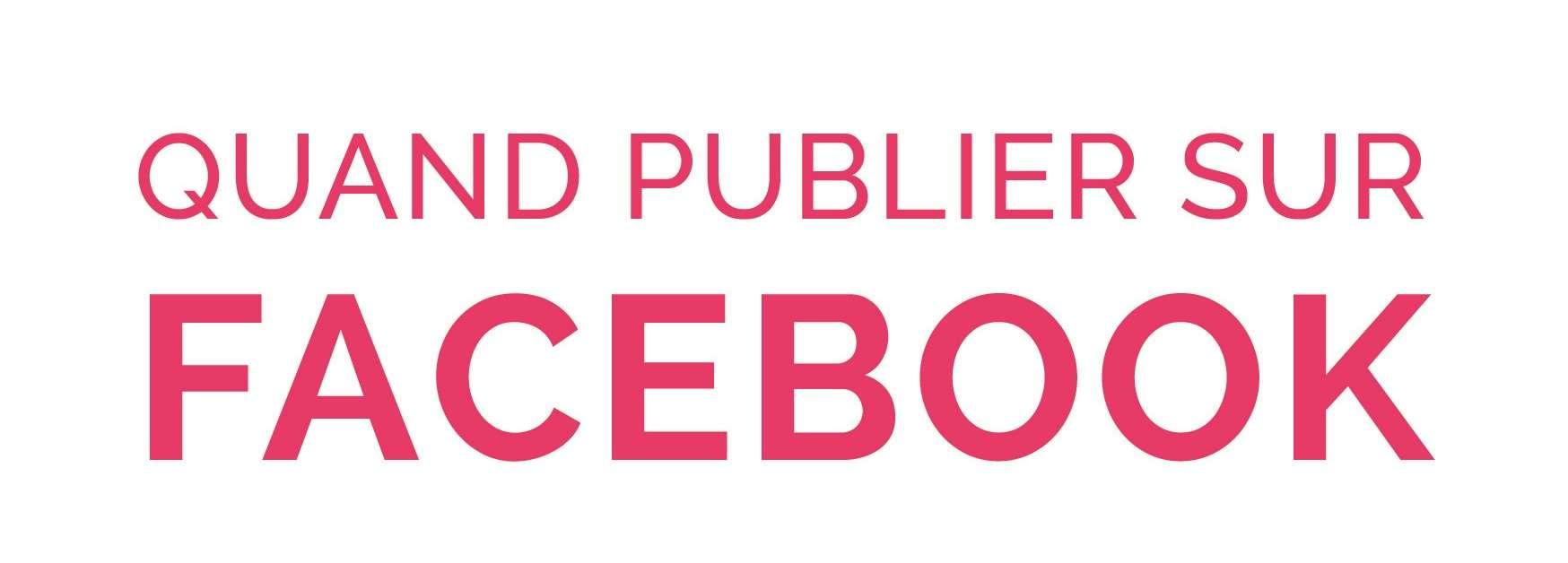 Facebook-Quand-publier-AdFeed – Entête